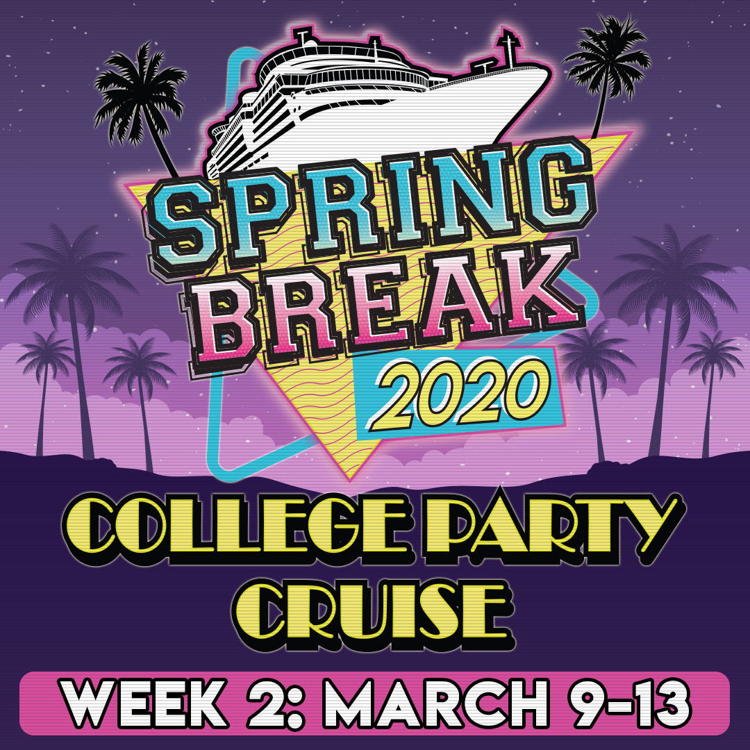 College Party Cruise 2020: Week 2